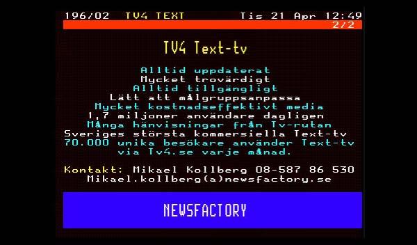 Text-TV är förvånande hett för annonsörer. Källa: TV4 Text-TV